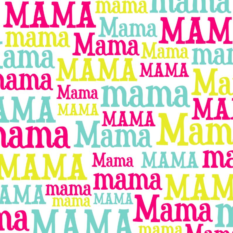Moederdag kaarten - Moederdagkaart mama mama mama