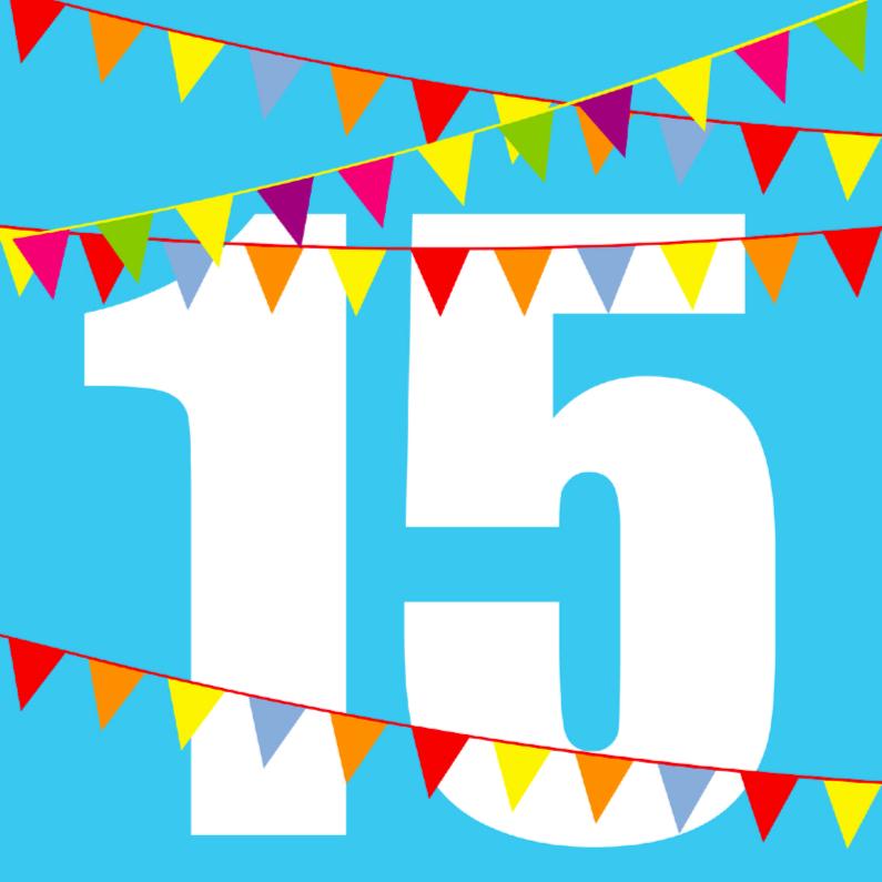 Verjaardagskaart Met Vlaggen 15 Jaar Verjaardagskaarten
