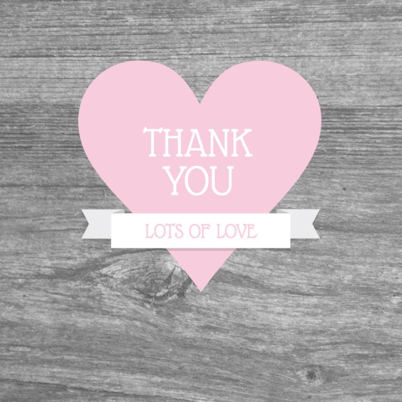 Bedankkaartjes - Bedankkaart hart houtlook