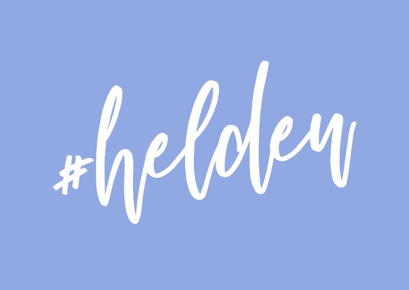 Bedankkaartjes - Bedankkaartje hashtag helden