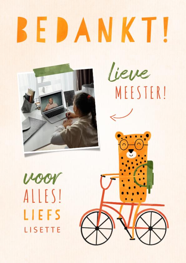 Bedankkaartjes - Bedankkaartje meester luipaardje op fiets met foto