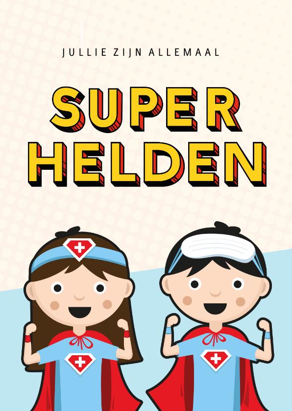 Bedankkaartjes - Bedankkaartje superhelden voor zorgverleners ziekenhuis