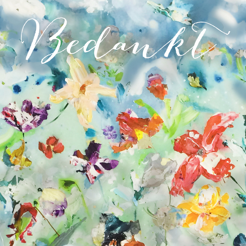 Bedankkaartjes - Bedankt bloemen schilderij