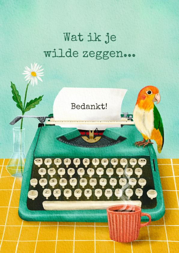 Bedankkaartjes - Bedankt kaart brief in typemachine met vogeltje