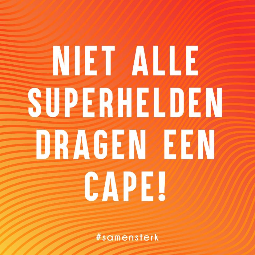 Bedankkaartjes - Samen Sterk Bedank kaartje voor Helden zonder cape