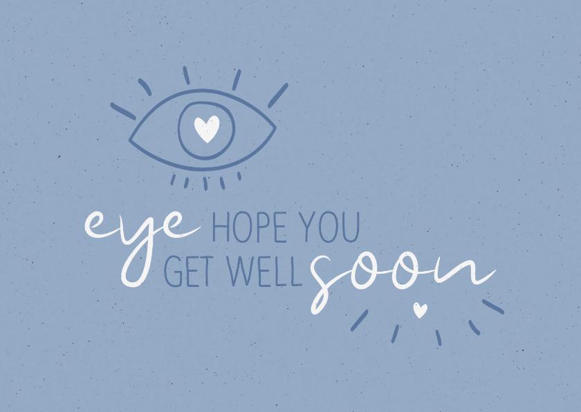Beterschapskaarten - Beterschap Eye hope you get well soon