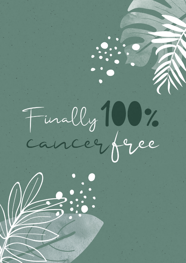 Beterschapskaarten - Beterschap Finally 100% cancer free