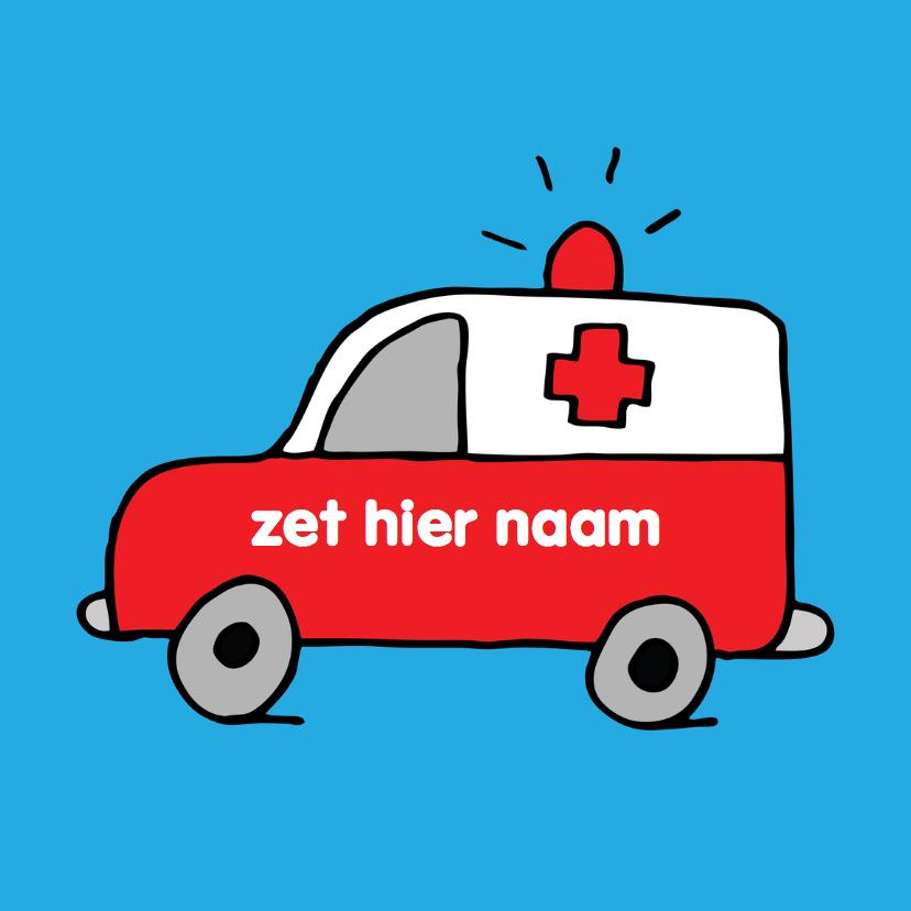 Beterschapskaarten - beterschap ziek ziekenwagen