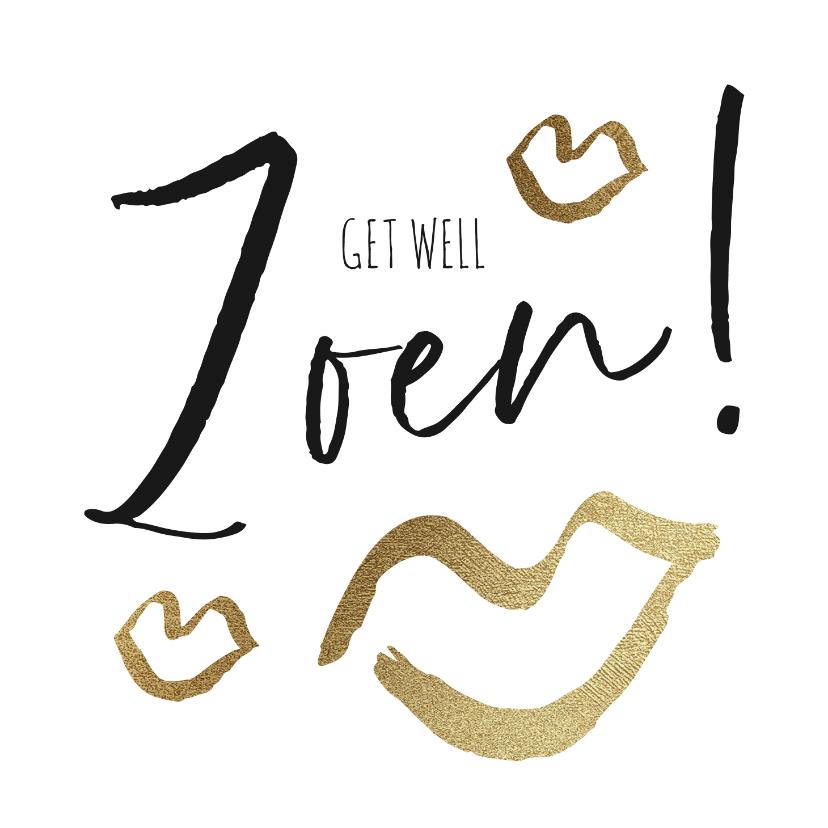 Beterschapskaarten - Beterschapskaart 'Get well Zoen!' met gouden kusjes