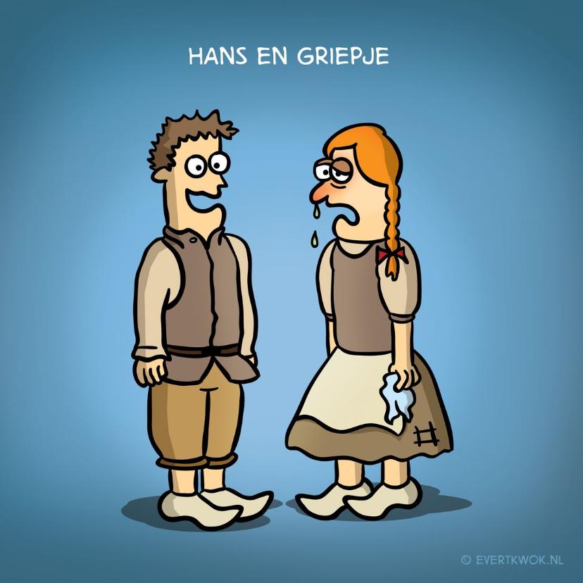 """Beterschapskaarten - Beterschapskaart met grappige cartoon """"Hans en Griepje'"""