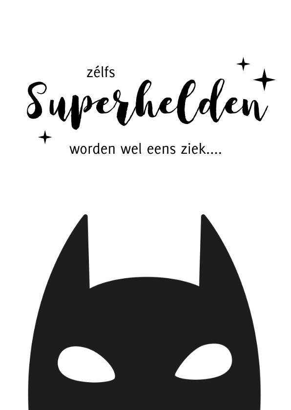 Beterschapskaarten - Beterschapskaart met superheld - ook superhelden worden ziek