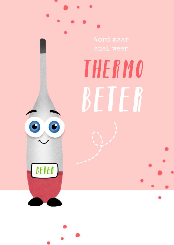 Beterschapskaarten - Beterschapskaart thermometer beter beterschap kind meisje
