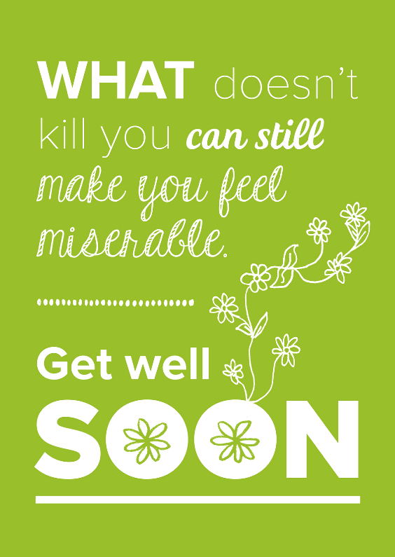 Beterschapskaarten - Get well soon quote