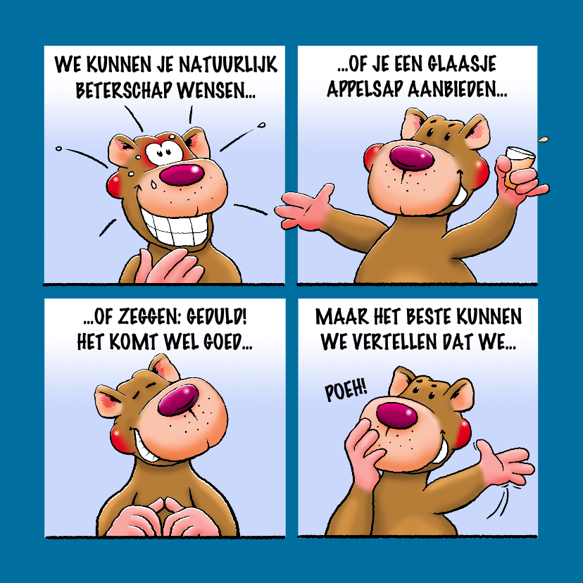 Beterschapskaarten - Grappige beterschapskaart met leuke beer als stripverhaal