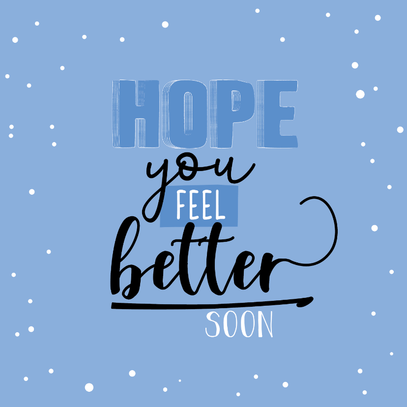 Beterschapskaarten - Hope you feel better spon-happy beterschapskaart