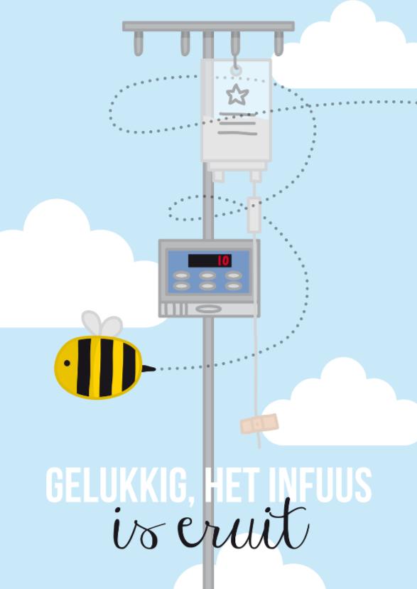 Beterschapskaarten - Ziekenhuis- Bij Infuus eruit
