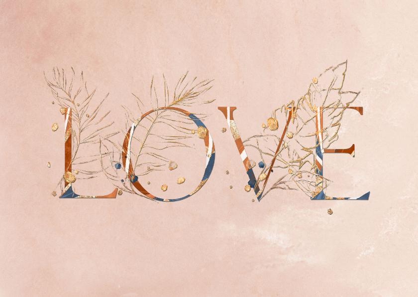 Bloemenkaarten - Kaart met LOVE letters van bloemen
