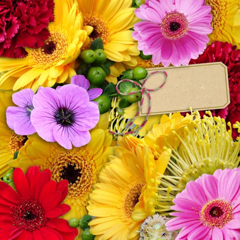 Bloemenkaarten - Mooie bloemenkaart met diverse bloemen en labeltje
