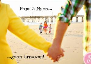 Trouwkaart papa en mama gaan trouwen strand