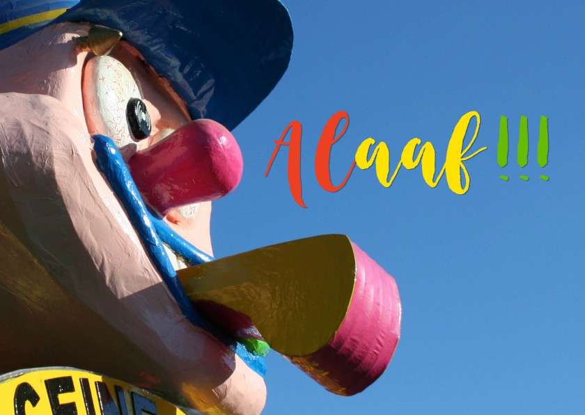 Carnavalskaarten - Alaaf vanuit carnavalswagen