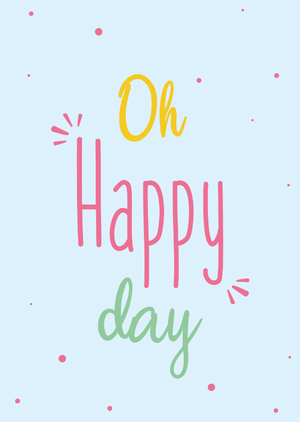 Coachingskaarten - Oh happy day - spring colors - bemoedigingskaart
