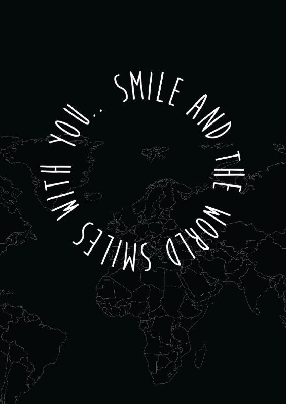 Zomaar kaarten - Smile, and the world smiles....