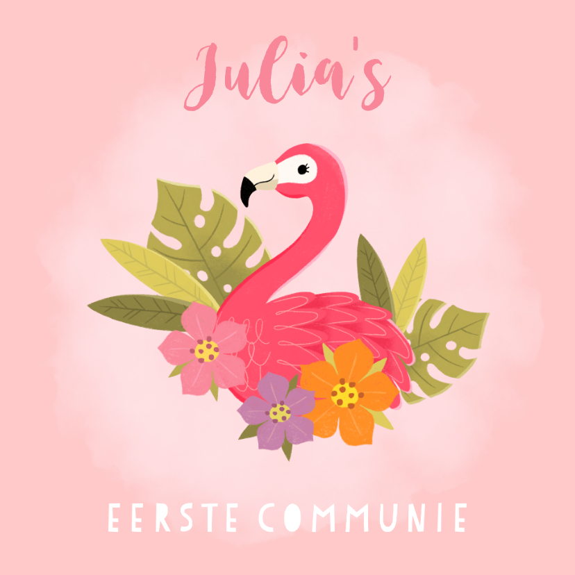 Communiekaarten - Uitnodiging eerste communie flamingo, blaadjes en bloemen