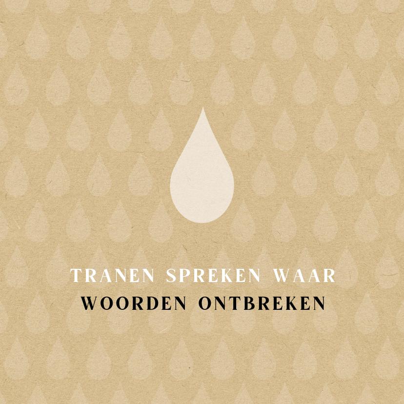 Condoleancekaarten - Condoleance tranen spreken waar woorden ontbreken