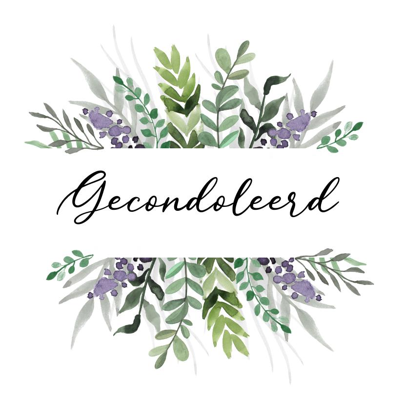 Condoleancekaarten - Condoleancekaart gecondoleerd stijlvol bloemen natuur