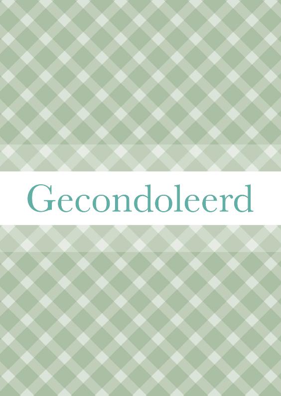 Condoleancekaarten - Condoleancekaart grijs groene ruit