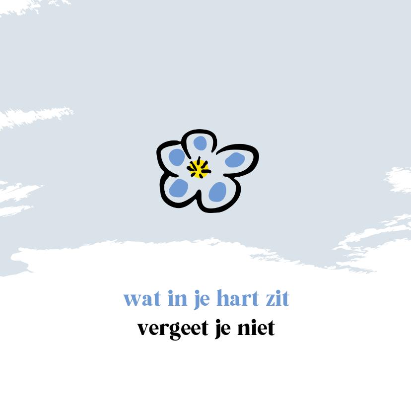 Condoleancekaarten - Condoleancekaart met tekening van vergeet-mij-nietje