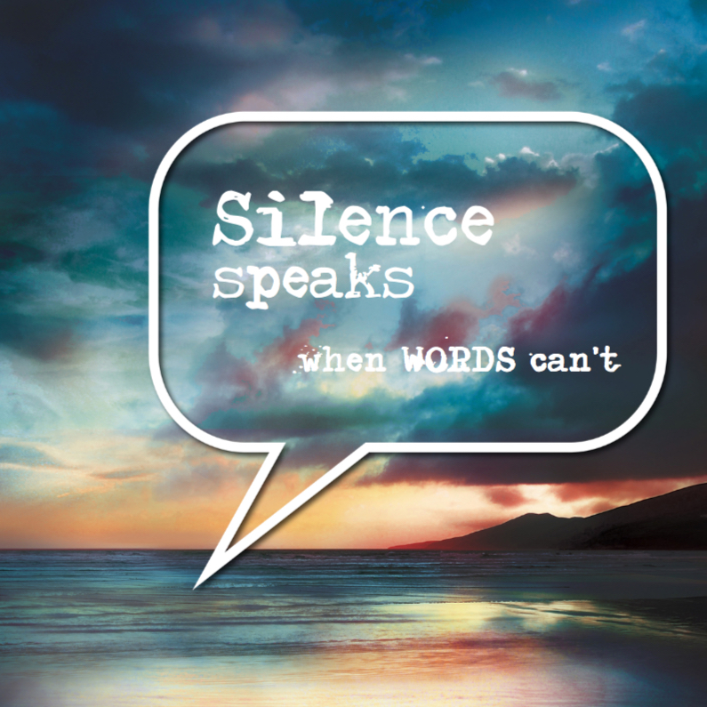 Condoleancekaarten - Silence speaks when words can't - SG