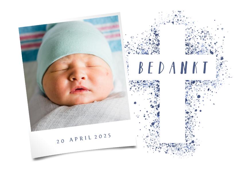 Doopkaarten - Doop bedankkaart foto blauw kruis verfspetters