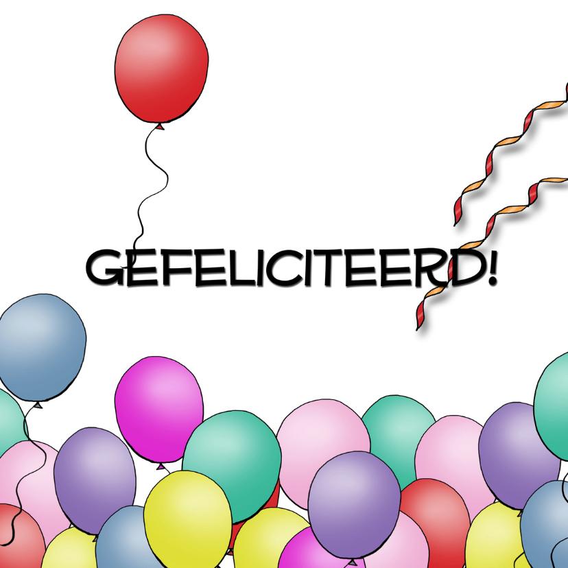 Felicitatiekaarten - Ballonnen gefeliciteerd vierkant