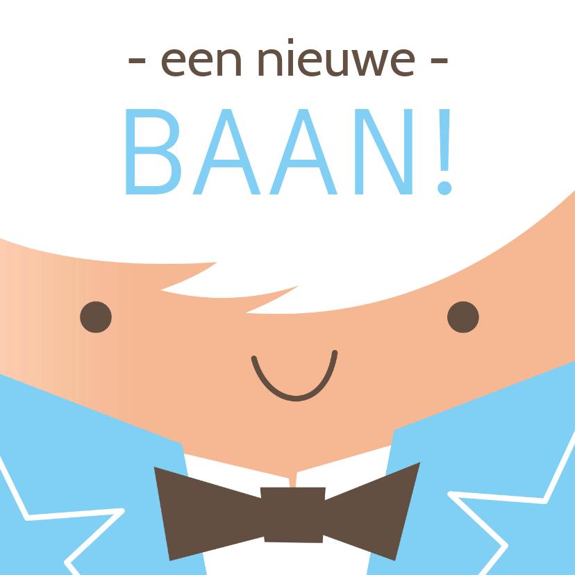 Felicitatiekaarten - Een nieuwe Baan! Illustratie