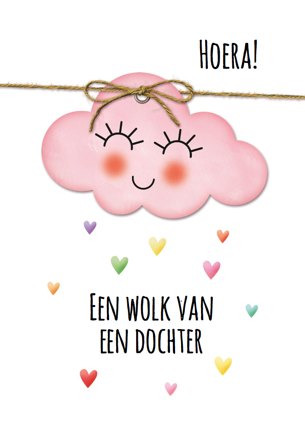 Felicitatiekaarten - Een roze wolk van een dochter