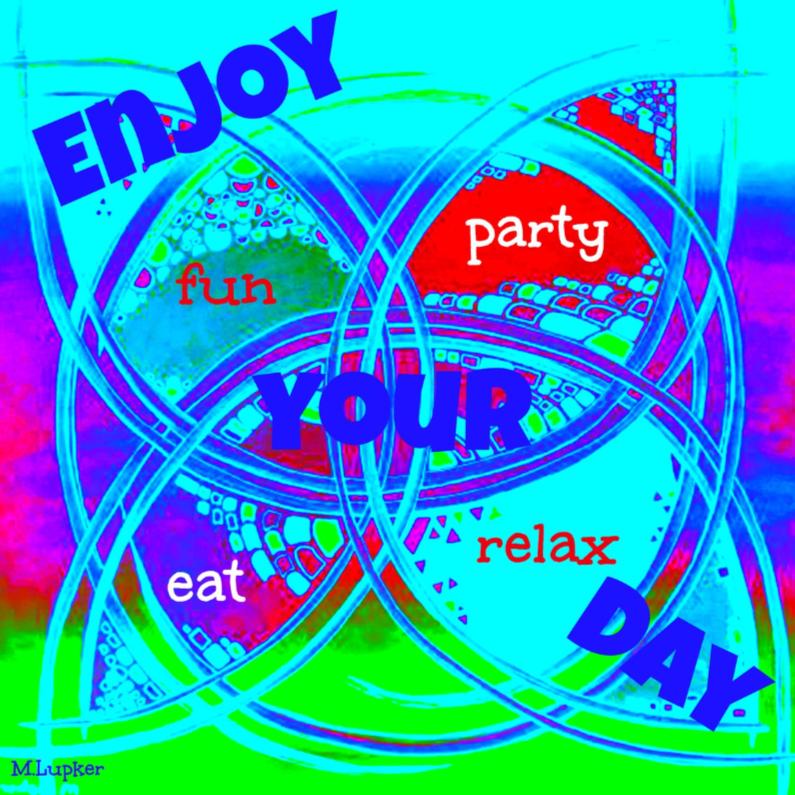 Felicitatiekaarten - Enjoy your Day