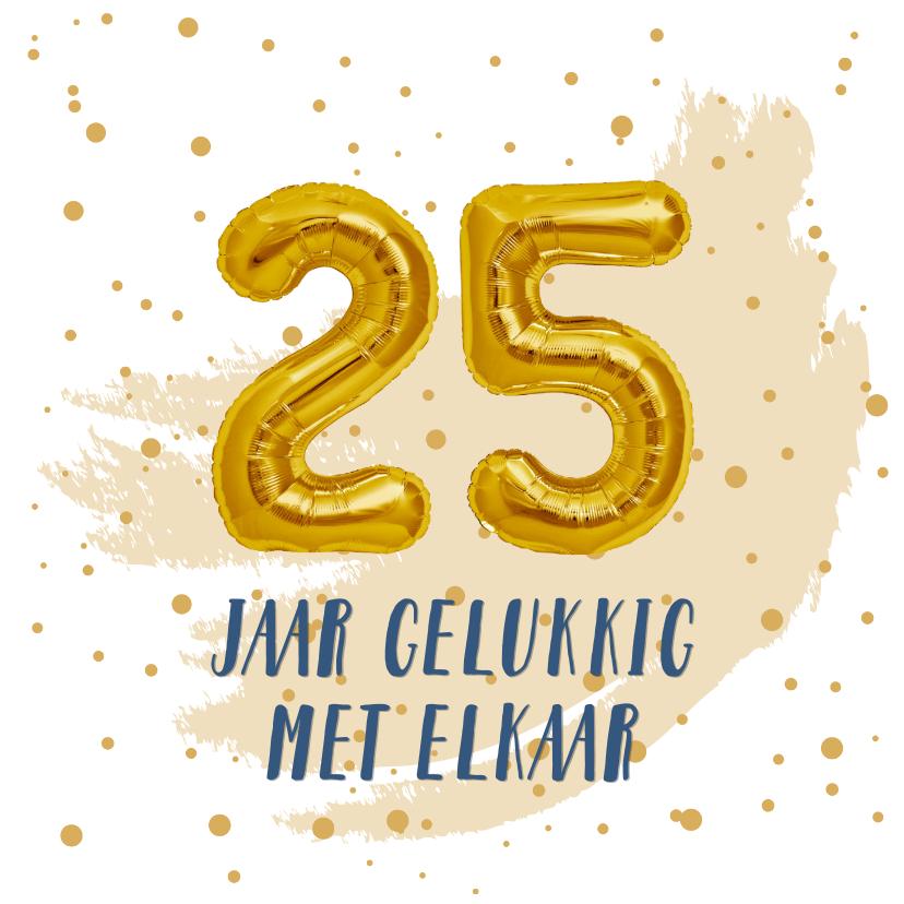 Felicitatiekaarten - Felicitatie 25 jaar getrouwd ballonnen