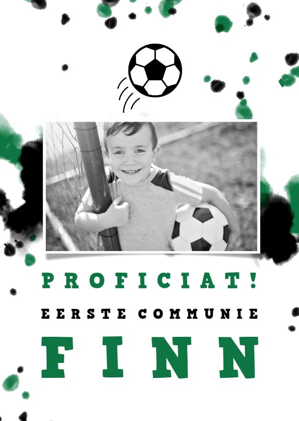 Felicitatiekaarten - Felicitatie communie voetbal met foto en spetters