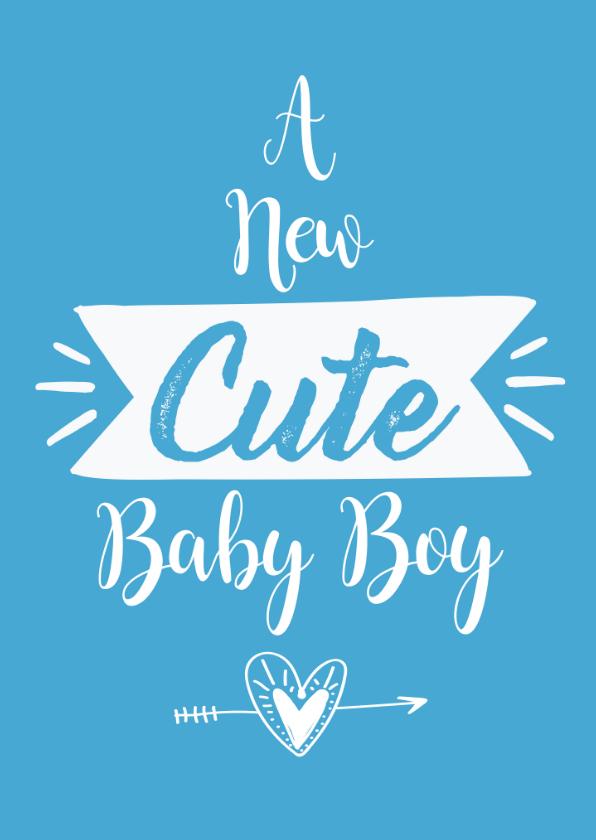 Felicitatiekaarten - Felicitatie geboorte A new cute baby boy