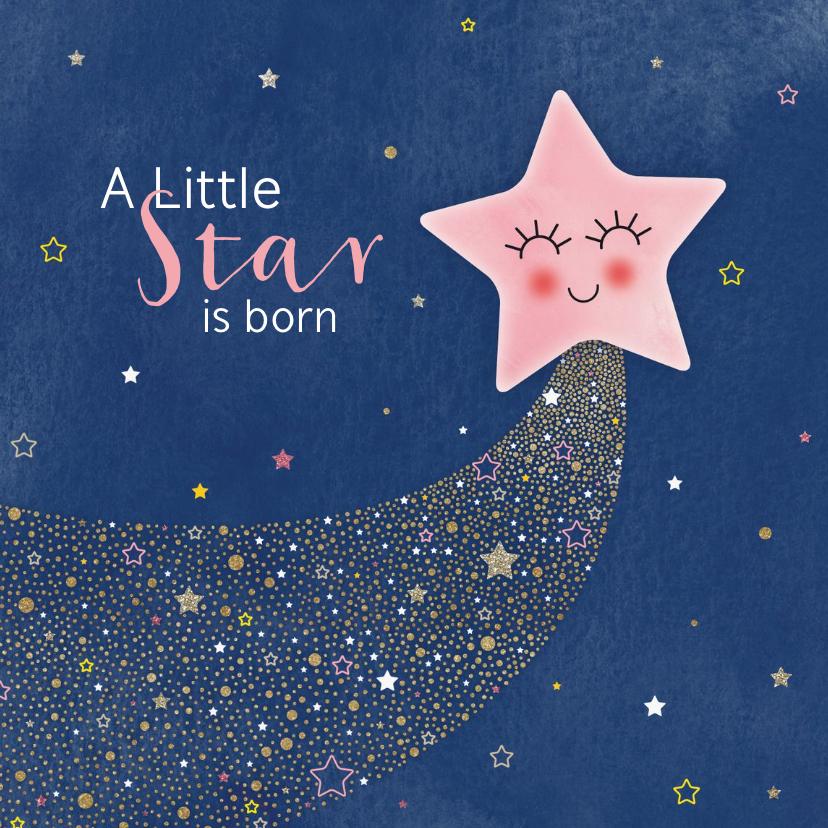 Felicitatiekaarten - Felicitatie geboorte dochter A star is born