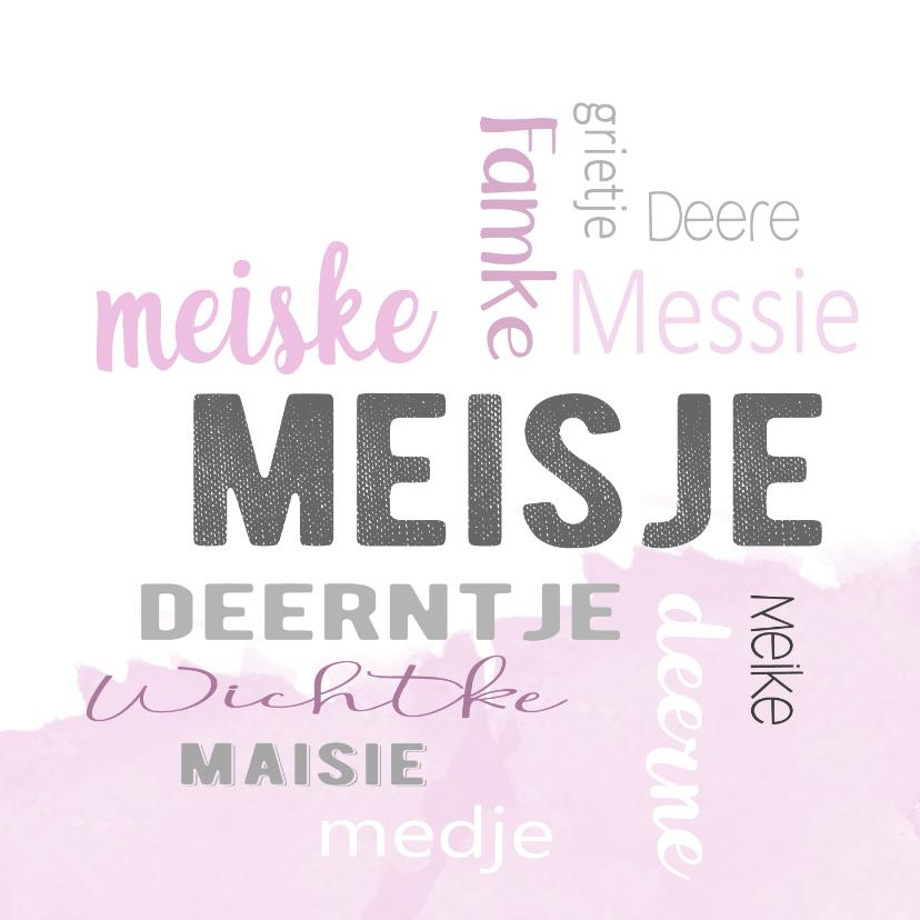 Felicitatiekaarten - felicitatie geboorte meisje dialect