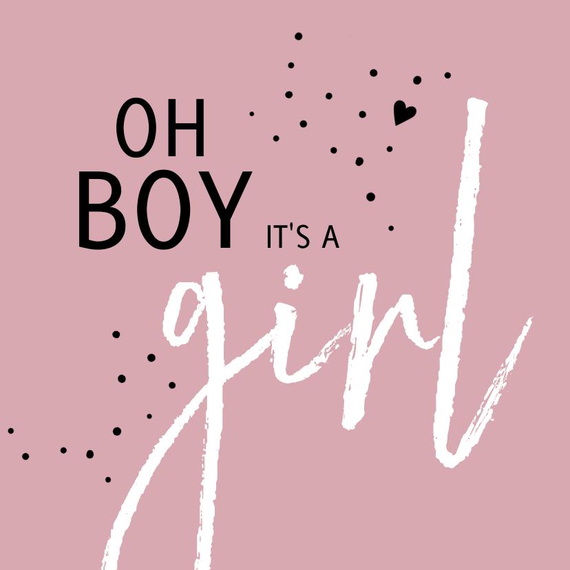 Felicitatiekaarten - Felicitatie geboorte Oh boy it's a girl