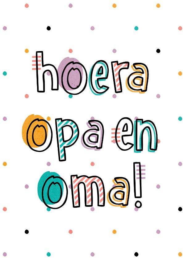 Felicitatiekaarten - Felicitatie hoera opa en oma hip met confetti