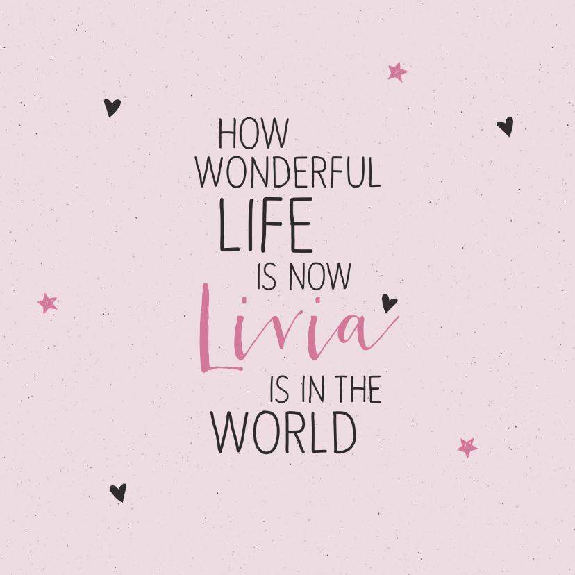 Felicitatiekaarten - Felicitatie How wonderful life is now you're in the world