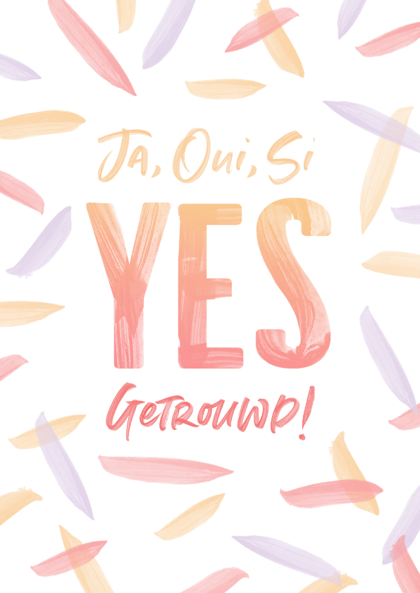 Felicitatiekaarten - Felicitatie huwelijk - Ja Oui Si Yes