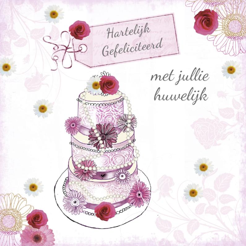 Felicitatie huwelijk met mooie taart felicitatiekaarten