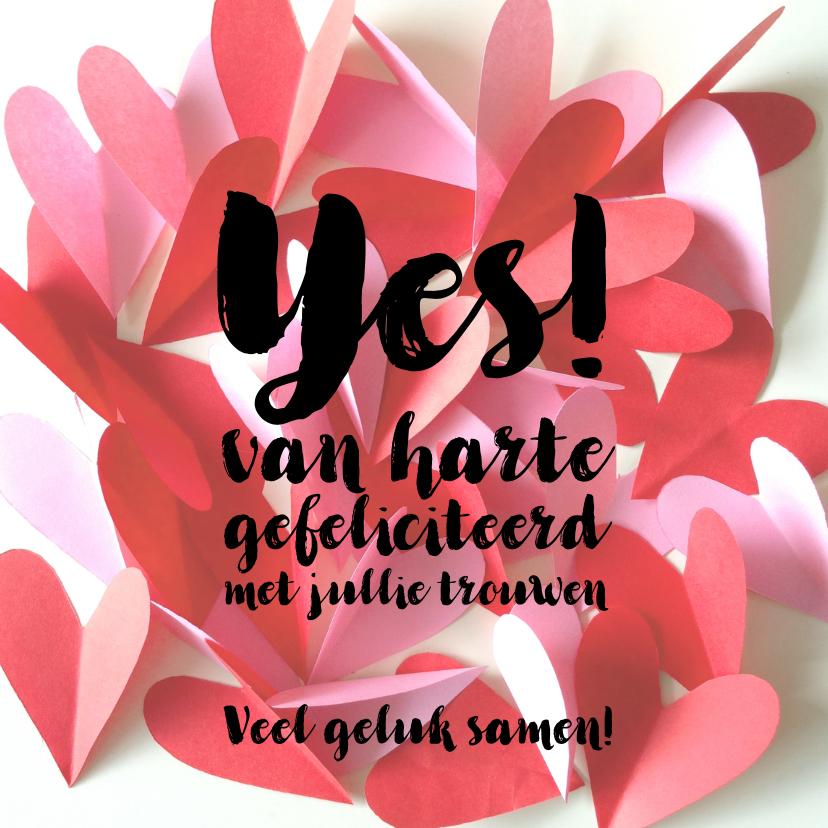 Felicitatiekaarten - Felicitatie kaart trouwen hartjes YES