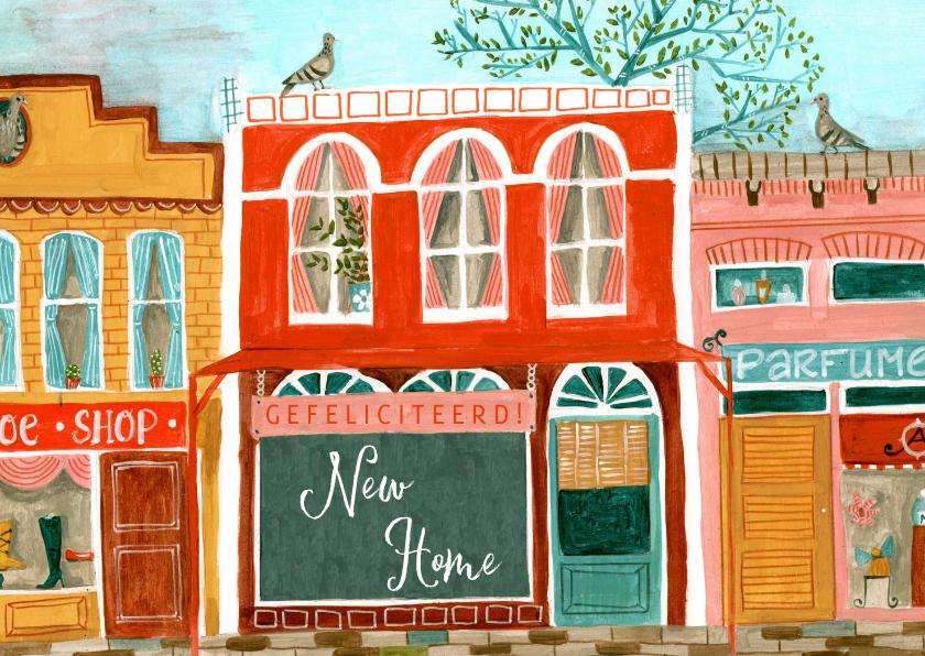 Felicitatiekaarten - Felicitatie nieuwe woning straat met huizen