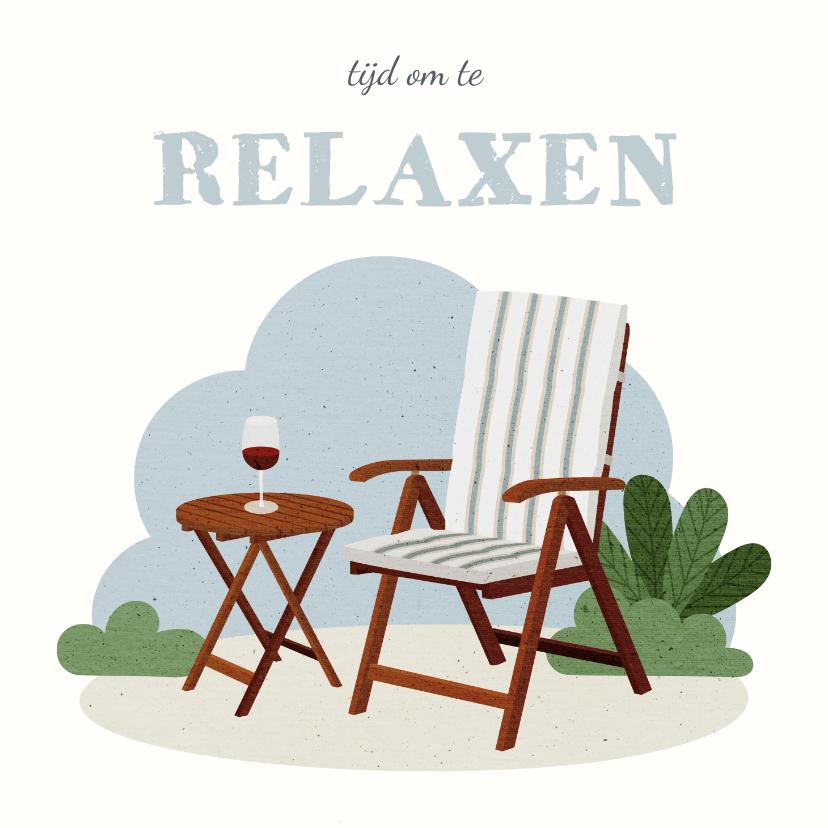 Felicitatiekaarten - Felicitatie pensioen met tuinstoel tijd om te relaxen